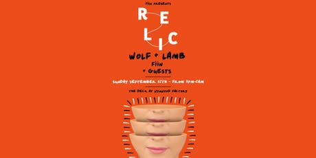 Relic featuring Wolf + Lamb, Fiin & More tickets