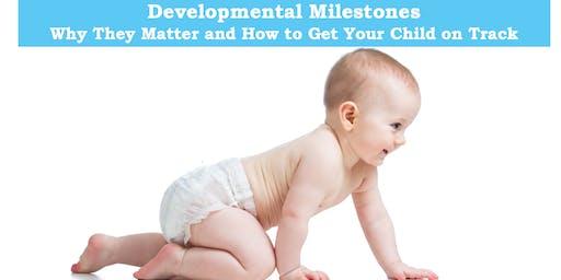 Developmental Milestones: How to Get Your Child on Track