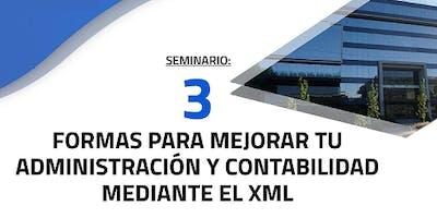 3 FORMAS PARA MEJORAR TU ADMINISTRACIÓN Y CONTABILIDAD MEDIANTE EL XML