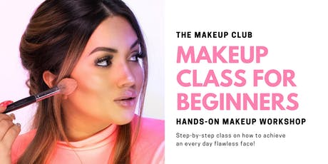 PRIVATE SELF MAKEUP CLASS Tickets, Fri, Sep 6, 2019 at 7:00