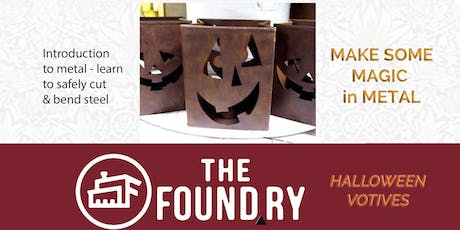 Halloween Votives - Introduction to The Foundry MetalShop tickets