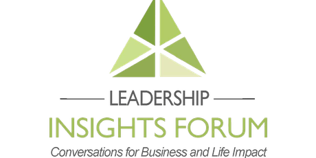 The Leadership Insights Forum™ - November 14th (Non-Profits - Early Bird) tickets