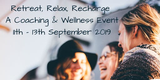 Retreat, Relax, Recharge: A Coaching & Wellness Event hosted by JKChangeWork