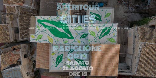 AperiTour Countless Cities - Padiglione OP19 edition