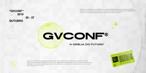 "GVCONF - ""A igreja do futuro"""