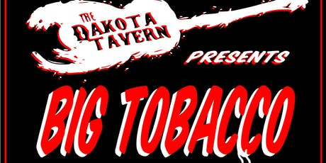 Big Tobacco and The Pickers tickets