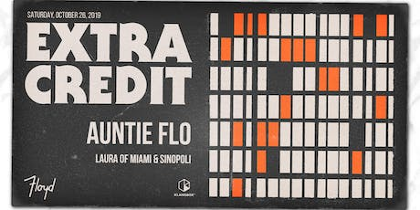 Auntie Flo by Extra Credit tickets