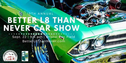Better L8 Than Never Car Show 2019