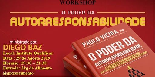 [GOIÂNIA/GO -  WORKSHOP GRATUITO]O Poder da Autorresponsabilidade 29/08/19