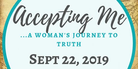 Accepting Me ... A Woman's Journey to Truth tickets