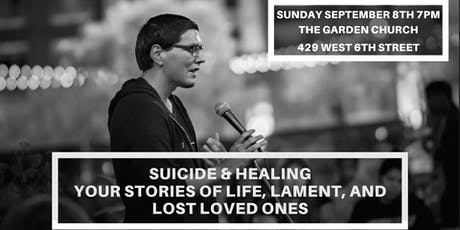 Suicide & Healing: Your Stories of Life, Lament, and Lost Loved Ones tickets