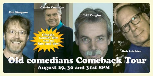 Old Comedians Comeback Tour