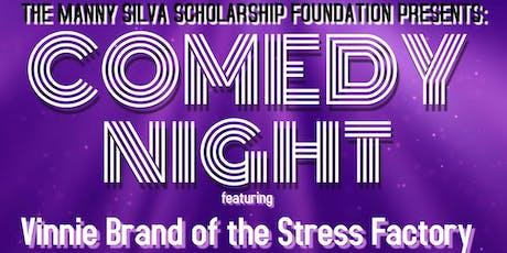 Manny Silva Scholarship Foundation Comedy Night tickets