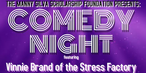 Manny Silva Scholarship Foundation Comedy Night