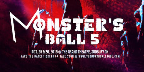 Monster's Ball 5! Sudbury Burlesque tickets