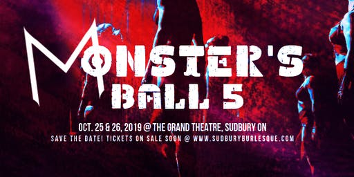 Monster's Ball 5! Sudbury Burlesque