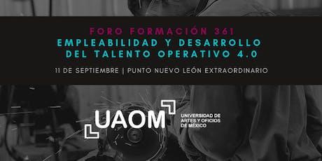 Foro Formación 361: Empleabilidad y Desarrollo del Talento Operativo tickets