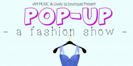iAM MUSIC Presents: A Fashion Show at Lively tickets