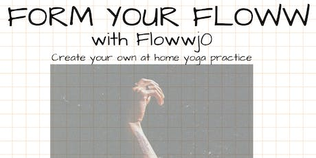 Form Your Floww Yoga Workshop tickets