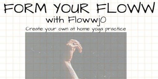 Form Your Floww Yoga Workshop