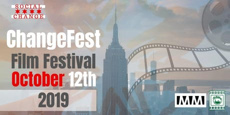 Change Fest - Film Festival - International Social Change Film Festival tickets