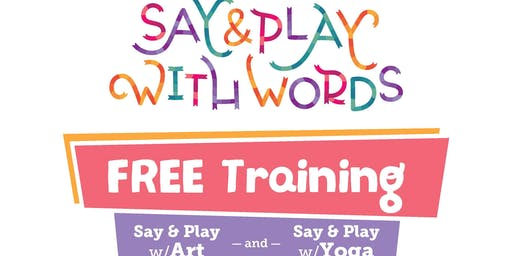 Say and Play with Words Professional Development - Art & Yoga