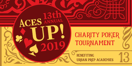 Aces UP! 13th Annual Charity Poker Tourney Benefiting Urban Prep tickets