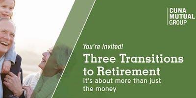 Three Transitions to Retirement Seminar