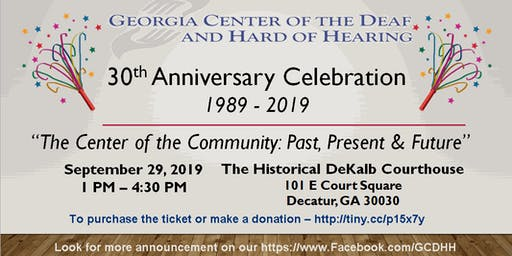 GCDHH 30th Anniversary Celebration