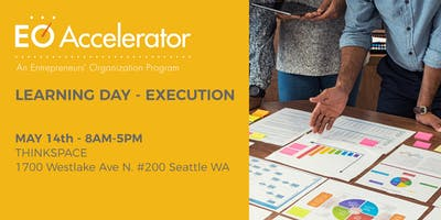 EO Accelerator Learning Day - Execution: Develop a Strategic Advantage Over Your Competitors