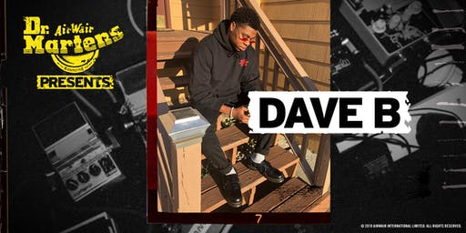 Dr. Martens Presents: Dave B