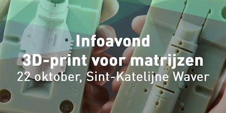 Infoavond 3D-print voor matrijzen tickets