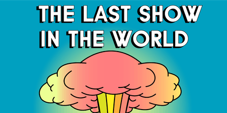 The Last Comedy Show in the World (Esposito, Broussard & MORE) tickets