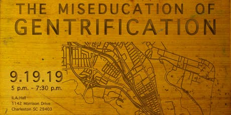 The Miseducation of Gentrification: Part III  tickets