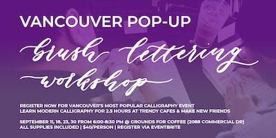 SEPTEMBER Pop-Up Brush Lettering CALLIGRAPHY ART WORKSHOPS (Vancouver)
