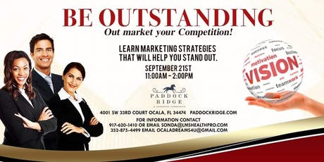 Be Outstanding - Out-Market your Competition tickets