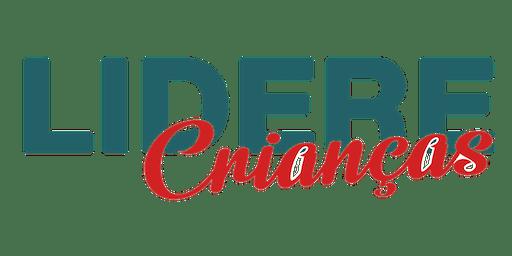 Conferência Lidere Crianças - 3 Seminários