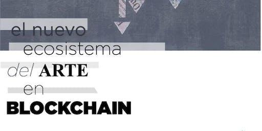 El nuevo ecosistema del arte en Blockchain - (Bs.As)