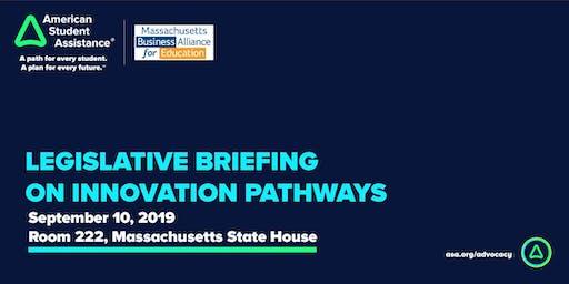 Legislative Briefing on Innovation Pathways