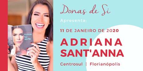 Adriana Sant'Anna  |Conexão DONAS DE SI ingressos