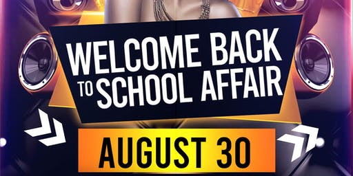 Welcome Back To School Affair