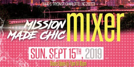 Mixer by Mission Made Chic tickets