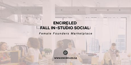 Encircled - Female Founders Marketplace tickets