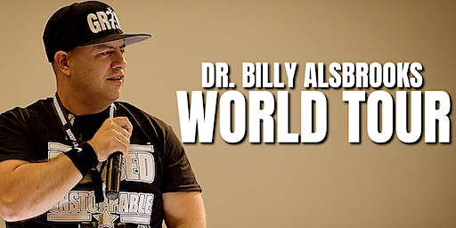 BLESSED AND UNSTOPPABLE: Dr. Billy Alsbrooks Motivational Seminar (D.C.)