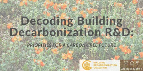 Decoding Building Decarbonization R&D: Priorities for a Carbon-Free Future tickets