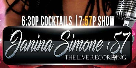 """:57""   - JaninaSimone Live  tickets"