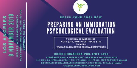 PREPARING AN IMMIGRATION PSYCHOLOGICAL EVALUATION - LOS ANGELES tickets