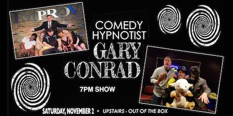 Comedy Hypnotist Gary Conrad tickets