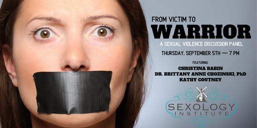 From Victim to Warrior: Sexual Violence Panel Discussion
