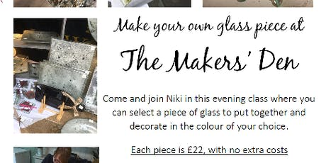Make you own piece of fused glass workshop - £22.00 tickets